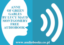 Anne of Green Gables by Lucy Maud Montgomery full audiobook free download mp3