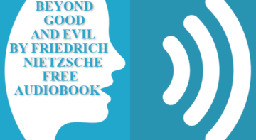 Beyond Good and Evil by Friedrich Nietzsche Full Audiobook free download mp3