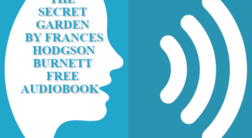 The Secret Garden by Frances Hodgson Burnett full audiobook free download mp3