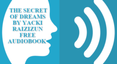 The Secret of Dreams by Yacki Raizizun Full Audiobook free download mp3