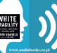 White Fragility: Why It's So Hard for White People to Talk About Racism by Robin DiAngelo Audiobook Full Audiobook free download mp3