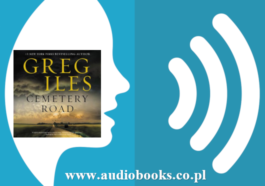 Cemetery Road: A Novel Greg Iles Free full Audiobook download mp3