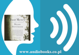 Just Mercy: A Story of Justice and Redemption by Bryan Stevenson Full Audiobook free download mp3