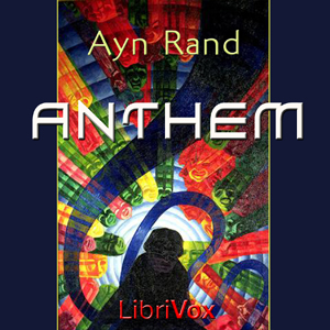 Anthem Ayn Rand Audiobook Free Download Mp3