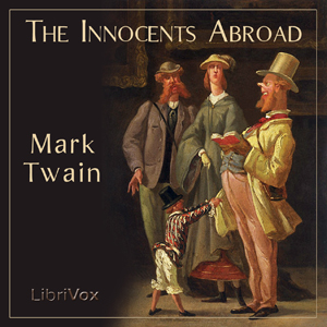 Innocents Abroad Mark Twain Audiobook Free Download mp3