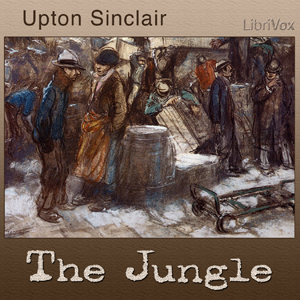 Jungle the Upton Sinclair Audiobook Free Download Mp3