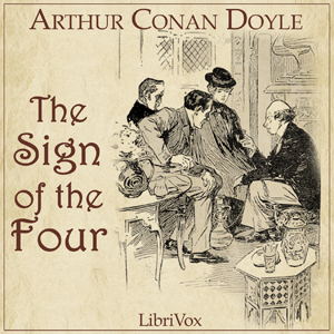 Sign of the Four Arthur Conan Doyle Audiobook Free Download mp3