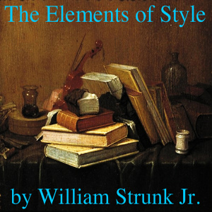 The Elements of Style William_Strunk Audiobook Free Download mp3