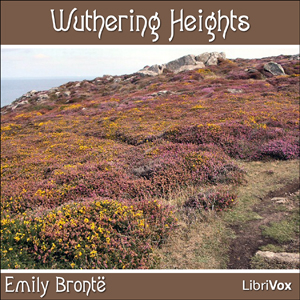 Wuthering Heights Emily Brontë Audiobook Free Download mp3