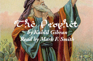 prophet Kahlil Gibran Audiobook Free Download Mp3